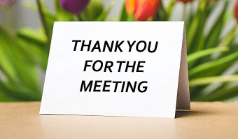 Thank You for the Meeting